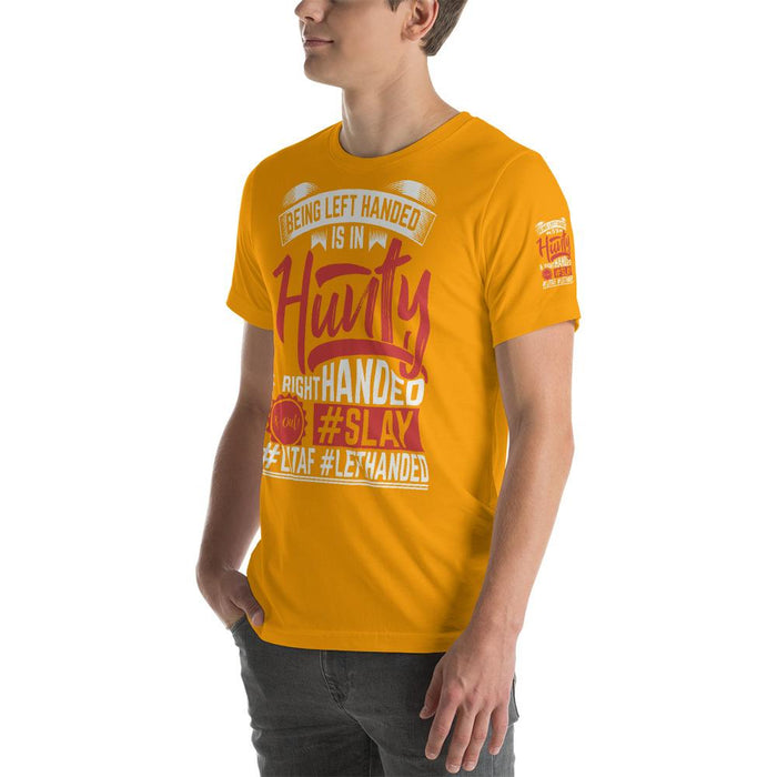 Being Left Handed Is In Hunty Short-Sleeve Unisex T-Shirt | Branded Left Sleeve