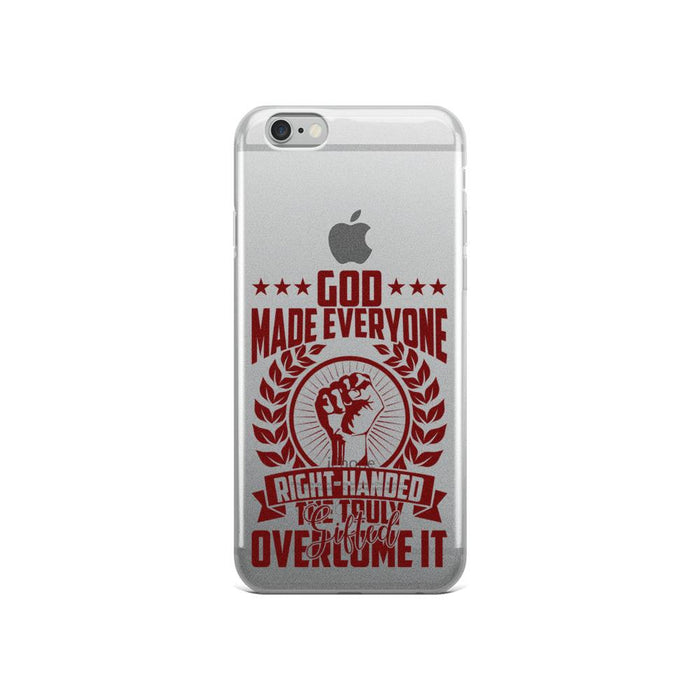 God Made Everyone Right Handed IPhone Case