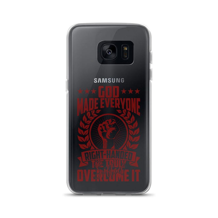 God Made Everyone Right Handed Samsung Case