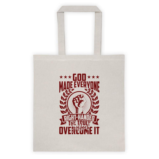 God Made Everyone Right Handed Tote Bag
