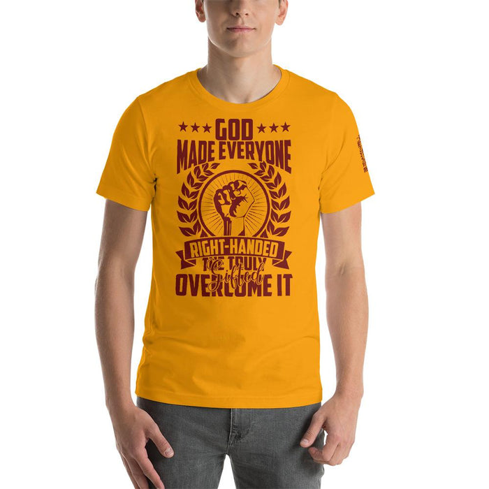 God Made Everyone Right Handed Unisex T-Shirt | Branded Left Sleeve