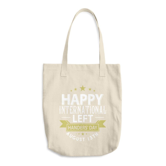 Happy International Left Handers Day August 13th Cotton Tote Bag