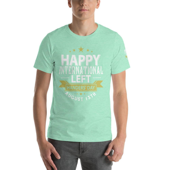 Happy International Left Handers Day August 13th Short-Sleeve Unisex T-Shirt | Branded Left Sleeve