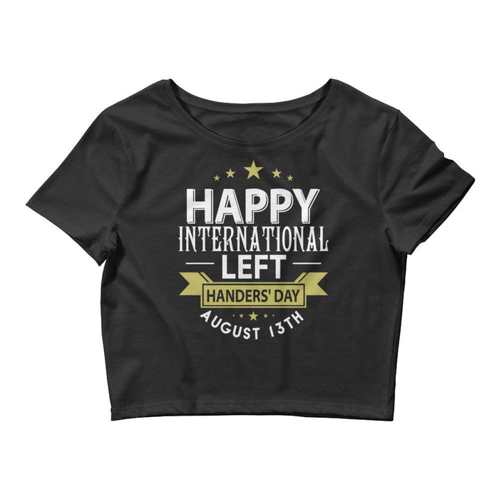 Happy International Left Handers Day Women's Crop Tee