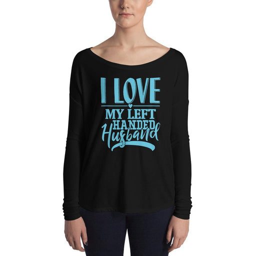 I Love My Left Handed Husband Ladies' Long Sleeve T-Shirt