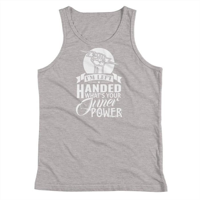 I'm Left Handed What's Your Super Power Kids/Youth Tank Top