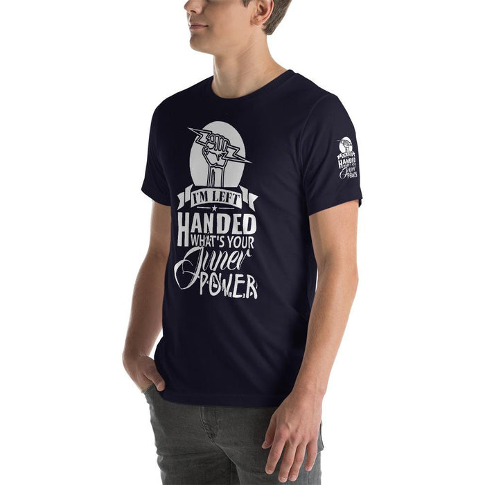 I'm Left Handed What's Your Super Power Short Sleeve Unisex T-Shirt | Branded Left Sleeve
