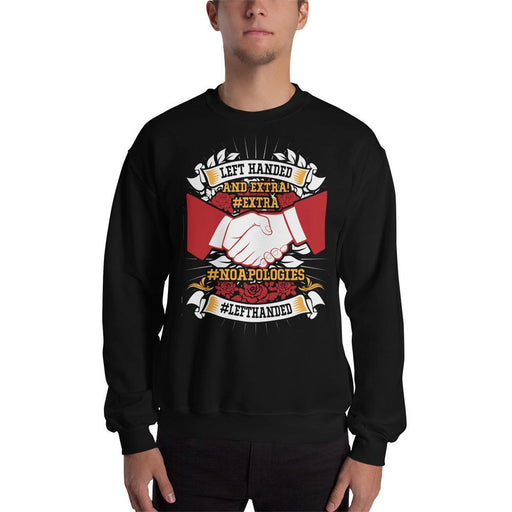 Left Handed And Extra! Unisex Sweatshirt