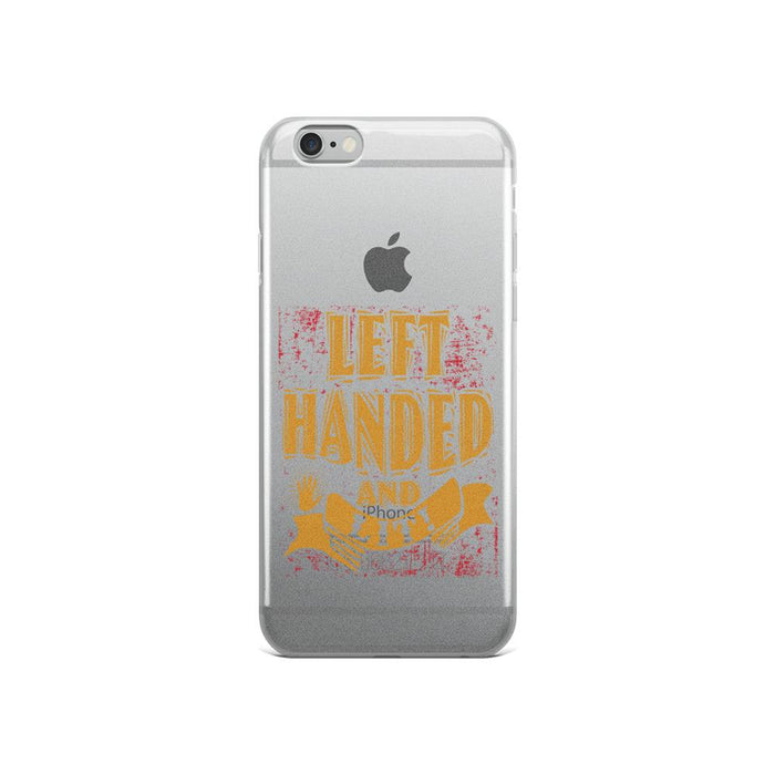 Left Handed And Lit! IPhone Case
