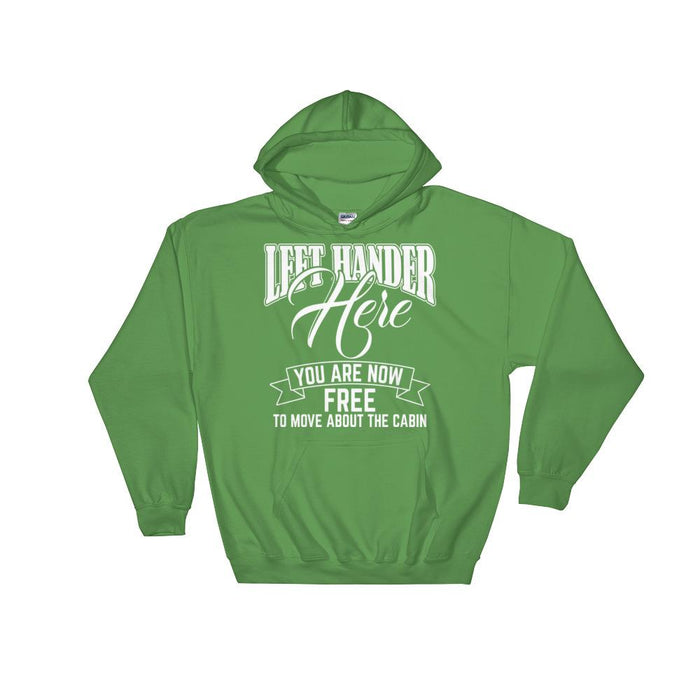 Left Hander Here You Are Now Free To Move About The Cabin Unisex Hooded Sweatshirt