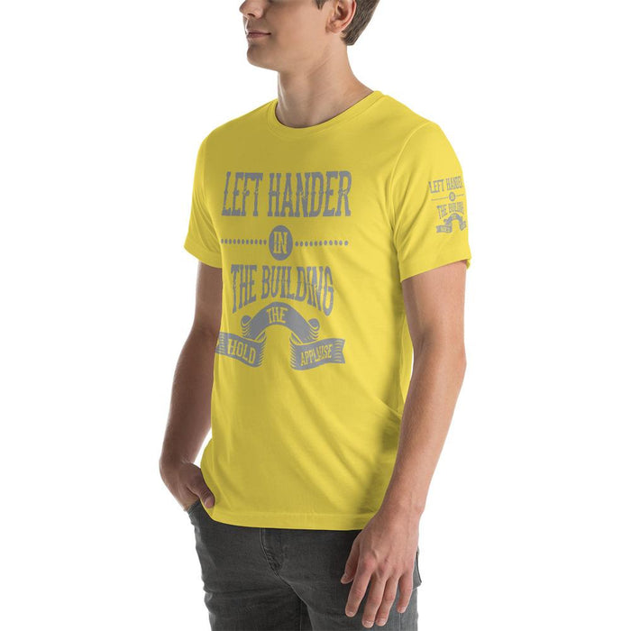 Left Hander In The Building Short-Sleeve Unisex T-Shirt | Branded Left Sleeve