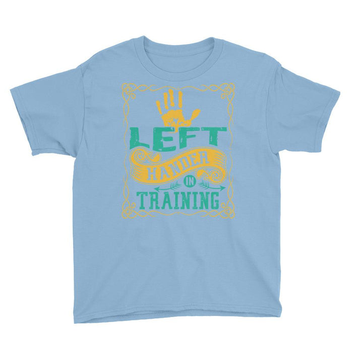 Left Hander In Training Kids/Youth Short Sleeve T-Shirt