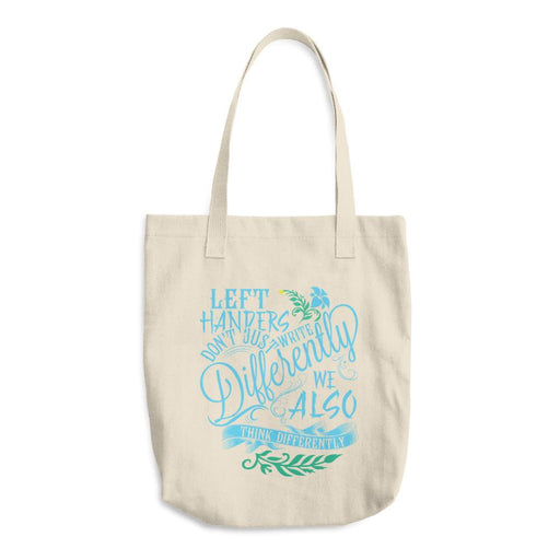 Left Handers Think Differently Cotton Tote Bag
