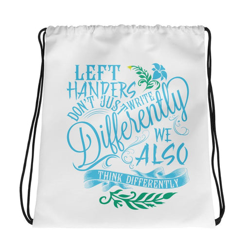 Left Handers Think Differently Drawstring Bag