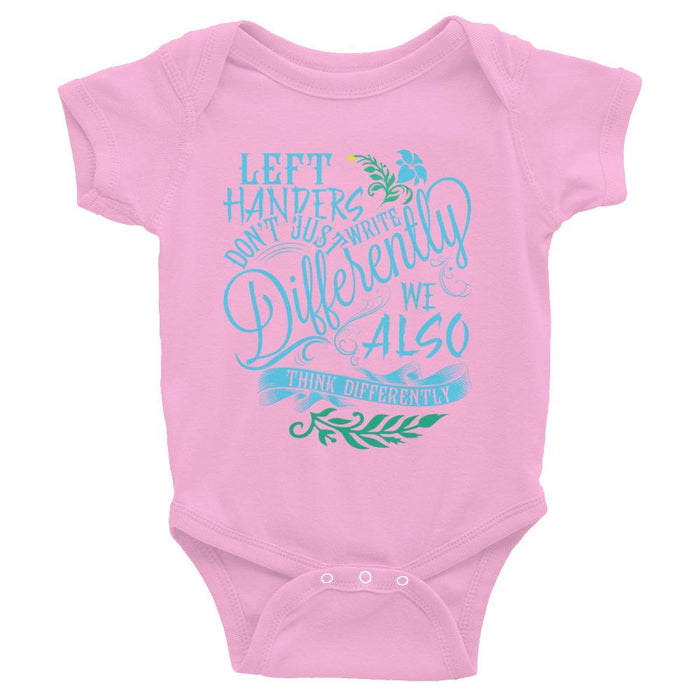 Left Handers Think Differently Infant Bodysuit