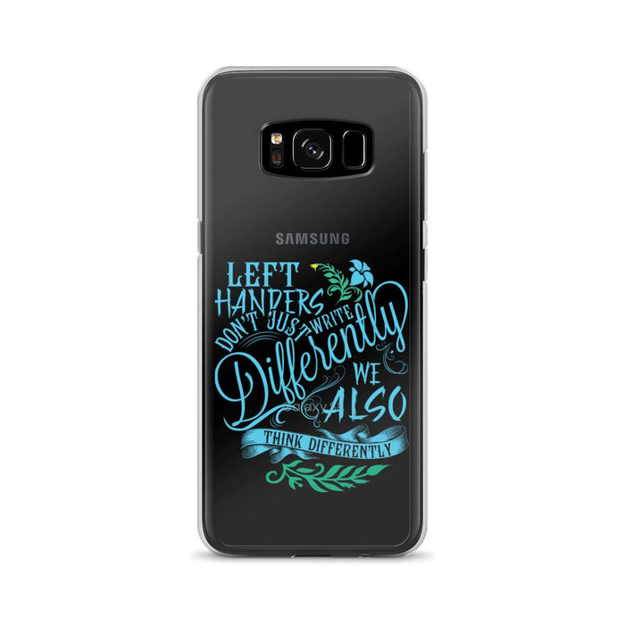 Left Handers Think Differently Samsung Case