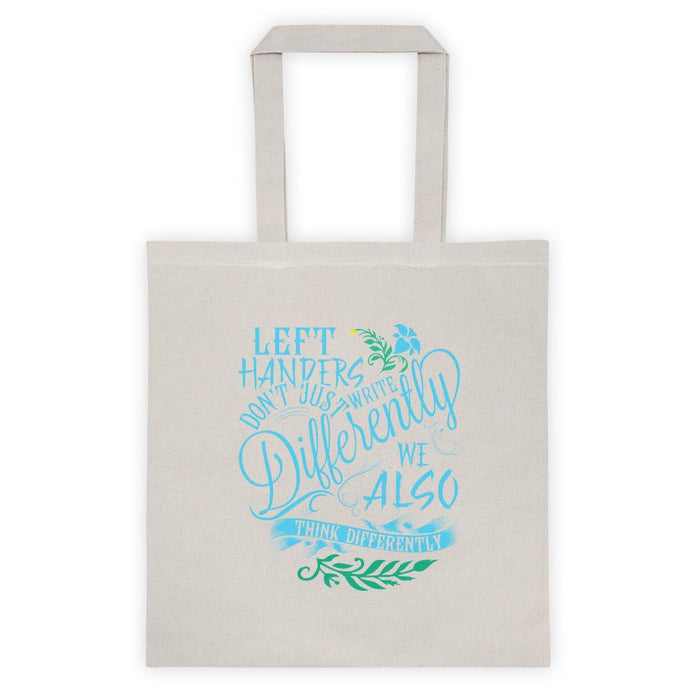Left Handers Think Differently Tote Bag
