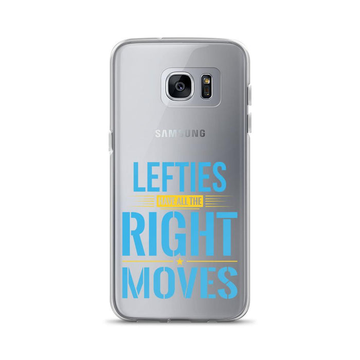 Lefties Have All The Right Moves Samsung Case