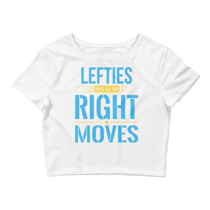 Lefties Have All The Right Moves Women's Crop Tee