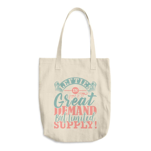 Lefties In Great Demand But Limited Supply Cotton Tote Bag