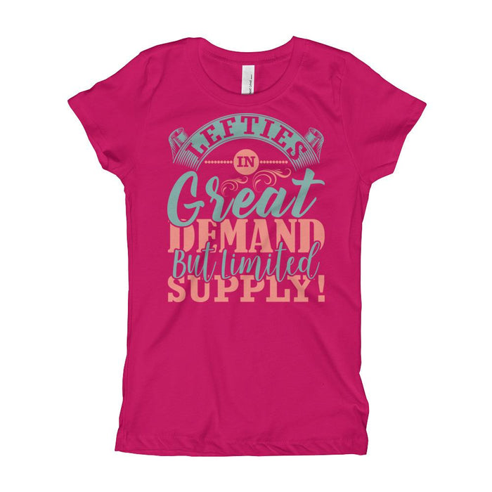 Lefties In Great Demand But Limited Supply Girl's T-Shirt