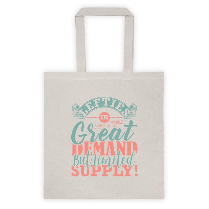 Lefties In Great Demand But Limited Supply Tote Bag