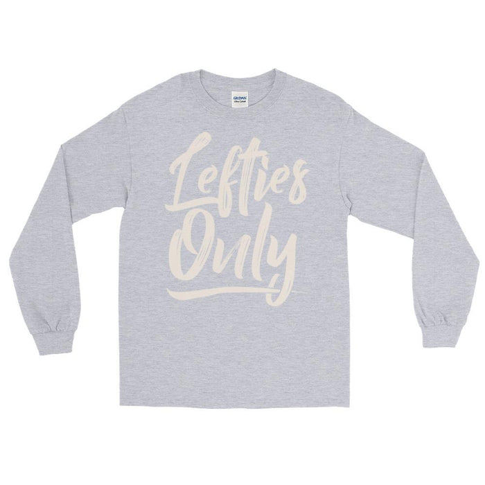 Lefties Only Unisex Long Sleeve T-Shirt
