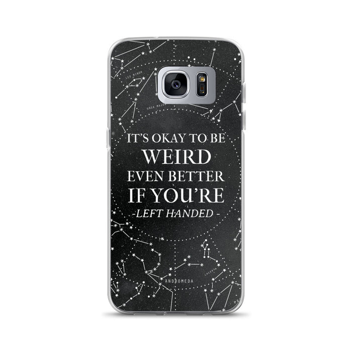 It's Okay To Be Weird Samsung Case
