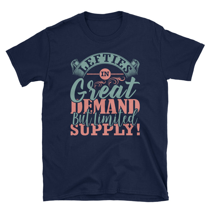 Lefties In Great Demand Short-Sleeve Unisex T-Shirt