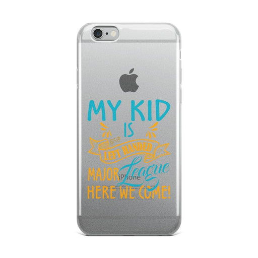My Kid Is Left Handed.  Major League Here We Come!  IPhone Case