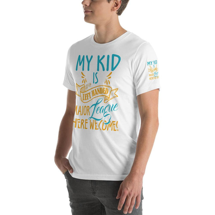 My Kid Is Left Handed.  Major League Here We Come Short-Sleeve Unisex T-Shirt | Branded Left Sleeve