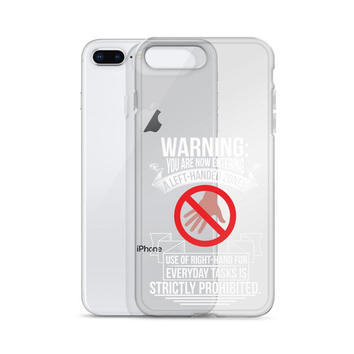 You Are Now Entering A Left-handed Zone IPhone Case