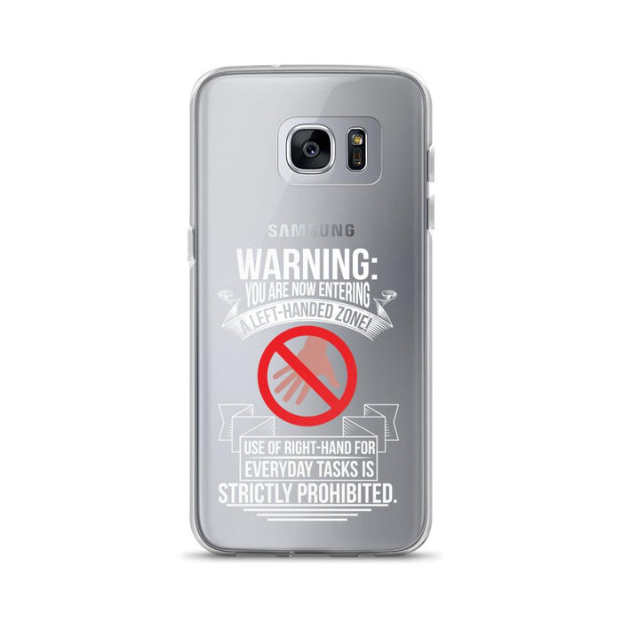 You Are Now Entering A Left-handed Zone Samsung Case
