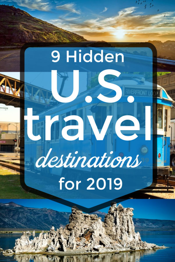 9 hidden US travel destinations for 2019 - places to visit in the USA