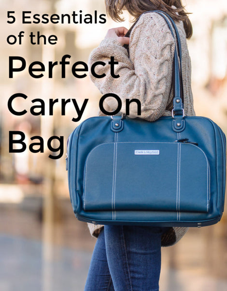 5 Essentials of the Perfect Carry On Bag