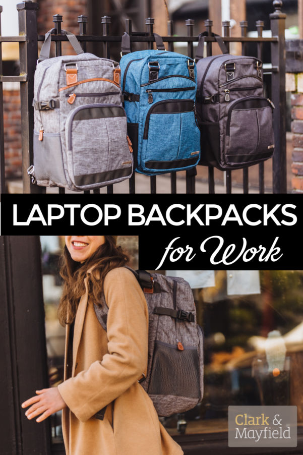 Laptop backpacks for work and travel | Clark & Mayfield