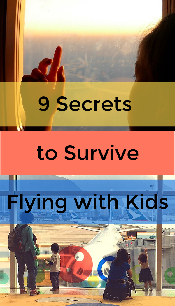 Secrets to survive flying with kids - travel tips from parents with young children