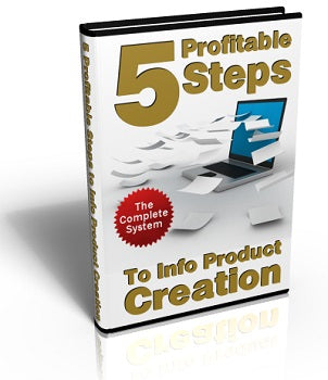 5 Profitable Steps To Info Product Creation - Online Marketing Business  26Page