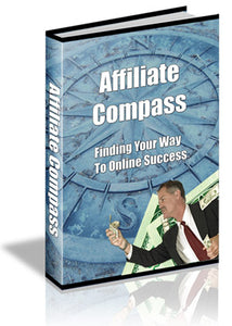 Affiliate Compass  Finding Your Way to Online Success  42Pages