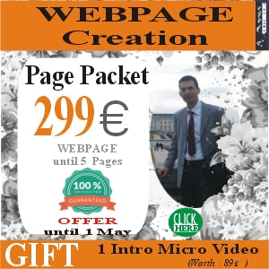 Webpage Creation with 5 pages for only 299 euro. Gift 1 intro video. Offer until May 1st