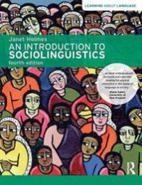 An Introduction to Sociolinguistics: Fourth Edition
