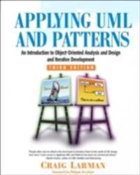 Applying UML and patterns: an introduction to object-oriented analysis and de…
