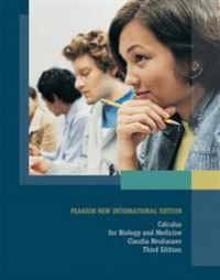 Calculus for Biology and Medicine: Pearson New International Edition