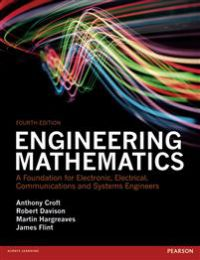 Engineering Mathematics: A Foundation for Electronic, Electrical, Communicati…