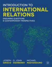 Introduction to International Relations: Enduring Questions and Contemporary …