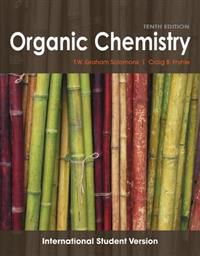 Organic Chemistry, 10th Edition International Student Version