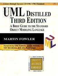 UML Distilled: A Brief Guide to the Standard Object Modeling Languange