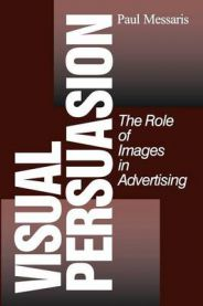 Visual Persuasion: The Role of Images in Advertising