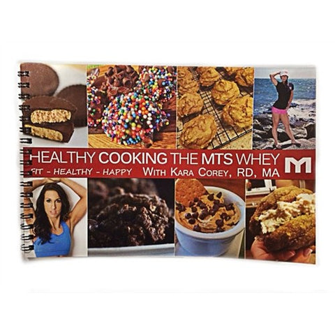 Healthy Cooking the MTS Whey Cook Book