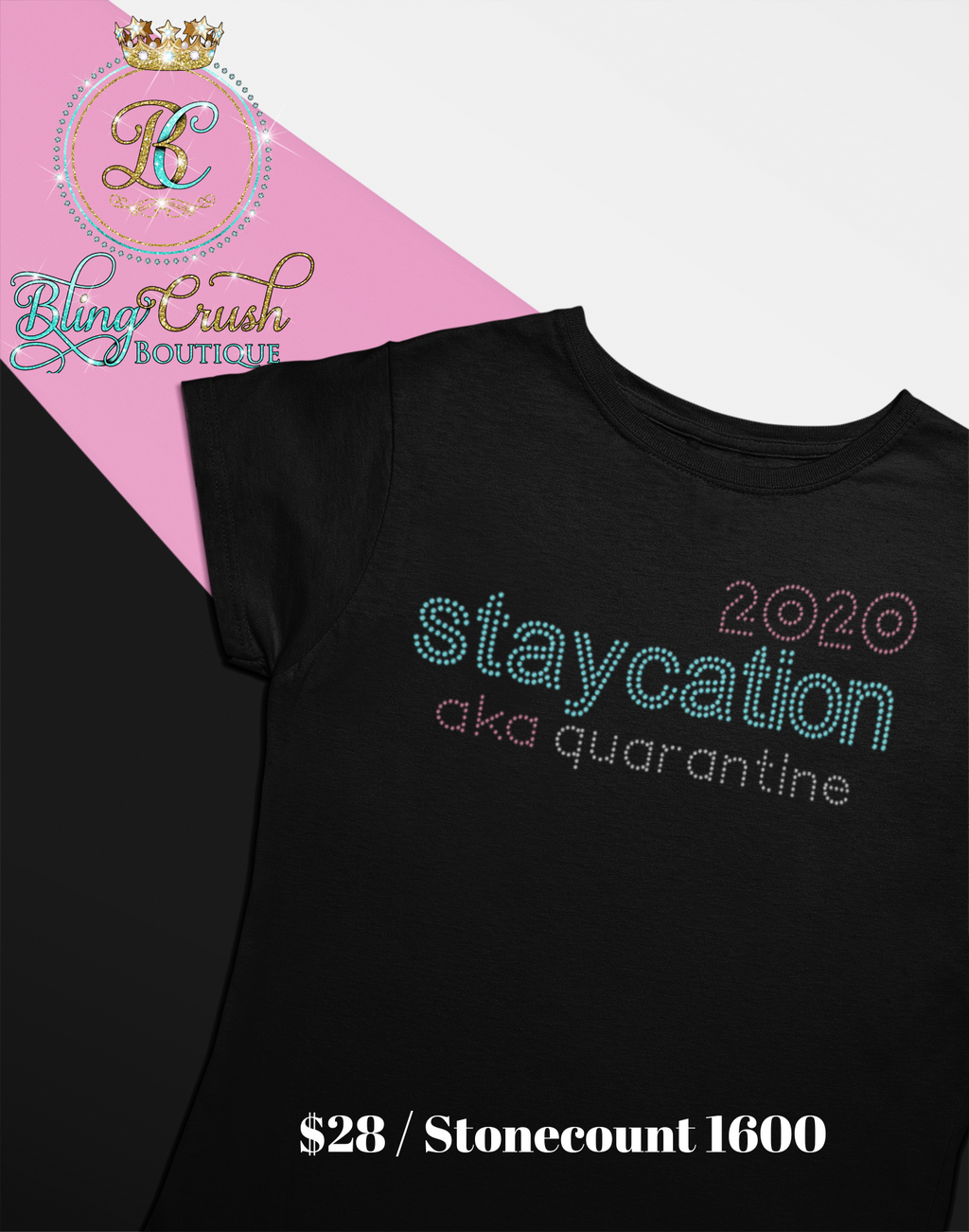 STAYCATION | QUARANTINE BLING